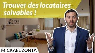 Gestion locative : Trouver des locataires SOLVABLES !